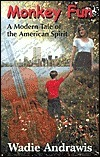 Monkey Fun: A Modern Tale of the American Spirit  by  Wadie Andrawis