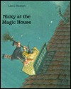 Nicky at the Magic House  by  Lieve Baeten