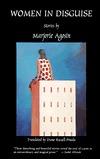Women in Disguise  by  Marjorie Agosín