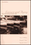 Leisure and Aging: Ulyssean Living in Later Life Francis A. McGuire