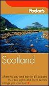 Fodors Scotland  by  Emmanuelle Morgan