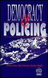 Democracy and Policing  by  Trevor Jones