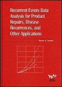 Recurrent Events Data Analysis for Product Repairs, Disease Recurrences, and Other Applications  by  Wayne B. Nelson