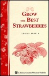 A1 Grow the Best Strawberries Louise Riotte