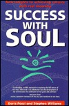 Success with Soul: New Insights to Achieving Success with Real Meaning Doris Pozzi
