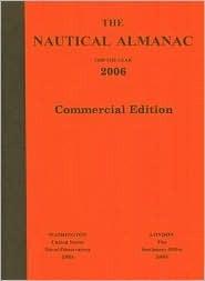 2006 Nautical Almanac, Commercial Edition (Nautical Almanac Cclrc
