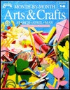 Month Month Arts & Crafts: March-April-May by Marcia Schonzeit