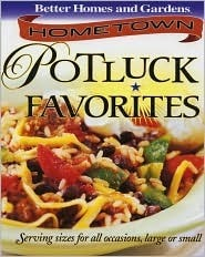 Hometown Potluck Favorites Better Homes and Gardens