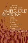 Ambiguous Relations  by  Daniel Bradburd