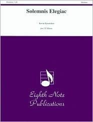 Solemnis Elegiac: Score & Parts Kevin Kaisershot