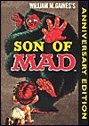 The Son of Mad  by  William M. Gaines