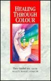 Healing Through Colour Theo Gimbel