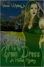 Ghost in the Green Dress  by  Vernon Whetzel