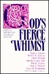Gods Fierce Whimsy: Christian Feminism and Theological Education  by  Mud Flower Collective