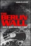 The Berlin Wall  by  Doris M. Epler