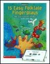 15 Easy Folktale Fingerplays Bill Gordh