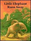 Little Elephant Runs Away Wolfram Hänel