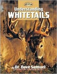 Understanding Whitetails Dave Samuel
