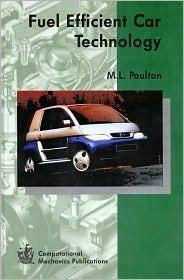 Fuel Efficient Car Technology M. L. Poulton