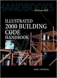 Illustrated 2000: Building Code Handbook Terry L. Patterson