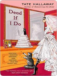 Dead If I Do  by  Tate Hallaway