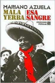 The Underdogs, a Story of the Mexican Revolution  by  Mariano Azuela