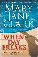 When Day Breaks (Sunrise Suspense Society #1) Mary Jane Clark