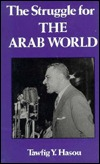 Struggle for the Arab World Tawfig Y. Hasou