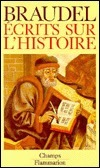 Ecrits sur lhistoire  by  Fernand Braudel