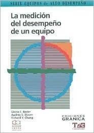La Medicion del Desempeno de Un Equipo  by  Gloria E. Bader