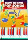Enjoy Big Note Pop Songs  by  Robert Schultz