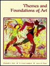 Themes and Foundations of Art  by  Elizabeth L. Katz