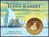 Toms Rabbit: True Story from Scotts Last Voyage Meredith Hooper