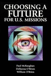 Choosing a Future for Us Missi  by  Paul McKaughan
