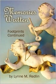 Memories Written: Footprints Continued Lynne M. Redlin