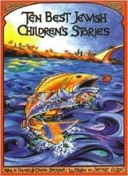 Ten Best Jewish Childrens Stories Daniel Sperber