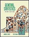 General Statistics, 3rd Edition  by  Warren Chase