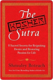 The Kosher Sutra  by  Shmuley Boteach