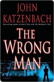 The Wrong Man John Katzenbach