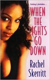 When The Lights Go Down  by  Rachel Skerritt