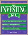 The Investing Kit  by  Bay Gruber