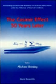 The Casimir Effect 50 Years Later Michael Bordag
