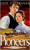 The Pioneers Jack  Cavanaugh