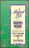 A Magical Life (2 Cassettes), Vol. 2 Thomas  Moore