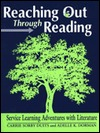 Reaching Out Through Reading: Service Learning Adventures with Literature Carrie Sorby Duits