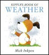 Kippers Book of Weather  by  Mick Inkpen