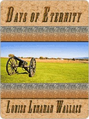 Days of Eternity  by  Louise Lenahan Wallace