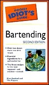 The Pocket Idiots Guide To Bartending Alan Axelrod