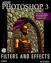 Adobe Photoshop 3 Filters and Effects  by  New Riders Development Group