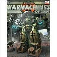Armageddon 2089: War Machines of 2089  by  I. Sturrock